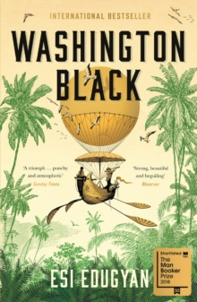 Image for Washington Black : Shortlisted for the Man Booker Prize 2018
