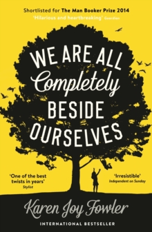 Cover for: We Are All Completely Beside Ourselves
