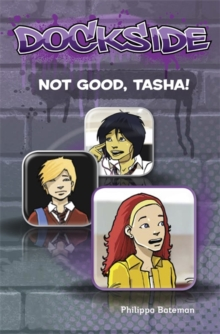 Image for Dockside: Not Good, Tasha! (Stage 1 Book 7)
