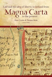 Image for Law and the idea of liberty in Ireland from Magna Carta to the present