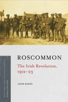 Image for Roscommon  : the Irish Revolution, 1912-23