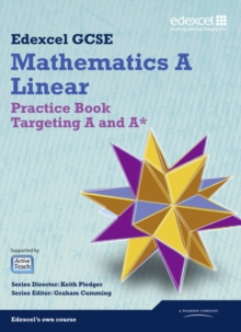 Image for Edexcel GCSE mathematics A linear: Practice book targeting A and A*