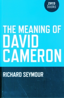 Image for The meaning of David Cameron