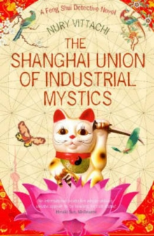 Image for The Shanghai union of industrial mystics