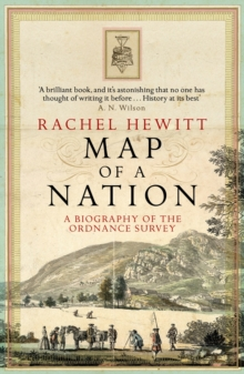 Image for Map of a nation  : a biography of the Ordnance Survey