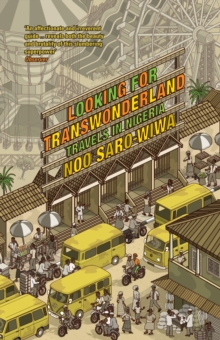Image for Looking for Transwonderland  : travels in Nigeria