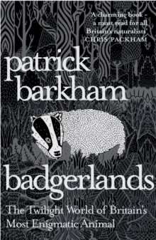 Image for Badgerlands  : the twilight world of Britain's most enigmatic animal