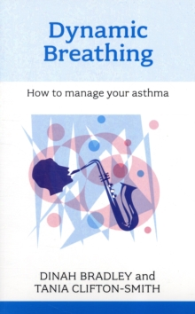 Image for Dynamic breathing  : how to manage your asthma