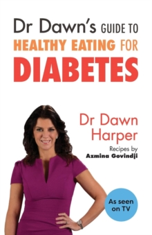 Image for Dr Dawn's guide to healthy eating for diabetes