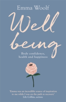 Image for Well being  : body confidence, happiness and health