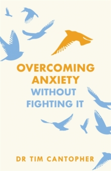 Image for Overcoming anxiety without fighting it