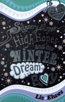 Image for Slippery slopes, high hopes and my winter dream boy