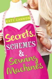 Image for Secrets, schemes & sewing machines