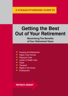 Image for A Straightforward guide to getting the best out of your retirement