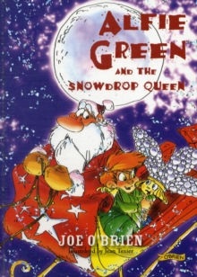 Image for Alfie Green and the Snowdrop Queen