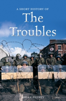Image for A short history of the Troubles