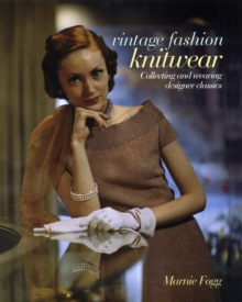 Image for Vintage fashion knitwear  : collecting and wearing designer classics