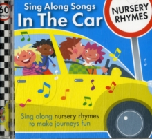 Image for Sing Along Songs in the Car - Nursery Rhymes