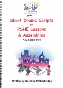 Image for Short Drama Scripts for PSHE Lessons and Assemblies
