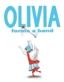 Image for Olivia forms a band