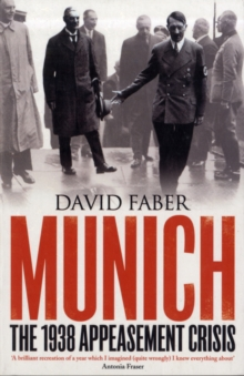 Image for Munich  : the 1938 appeasement crisis