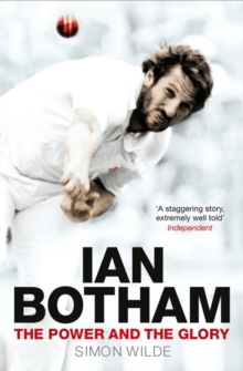Image for Ian Botham  : the power and the glory