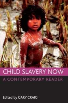 Image for Child slavery now  : a contemporary reader