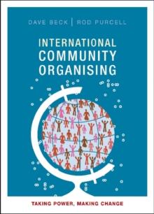 Image for International community organising  : taking power, making change