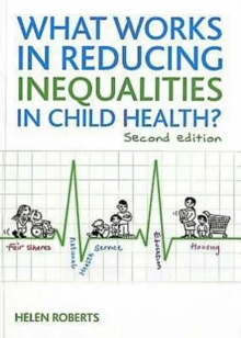 Image for What works in reducing inequalities in child health?