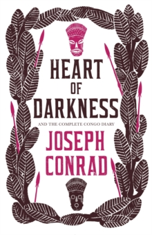 Image for Heart of darkness  : and, The complete Congo diary