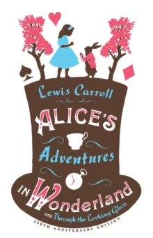 Image for Alice's adventures in Wonderland  : and, Through the looking glass
