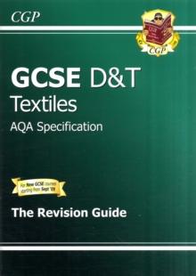 Image for GCSE Design & Technology Textiles AQA Revision Guide (A*-G Course)