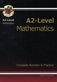 Image for A2-level mathematics  : complete revision & practice