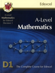 Image for A-level mathematics for Edexcel decision maths 1  : the complete course for Edexcel D1