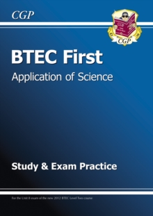 Image for BTEC First in Application of Science - Study and Exam Practice
