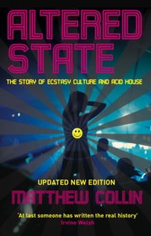 Image for Altered state: the story of ecstasy culture and acid house