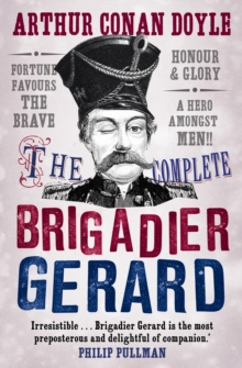 Image for The complete Brigadier Gerard stories