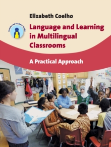 Image for Language and learning in multilingual classrooms  : a practical approach