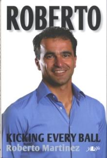 Image for Roberto - Kicking Every Ball, My Story So Far