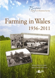 Image for Farming in Wales 1936-2011 - Welsh Farming and the Farm Business Survey