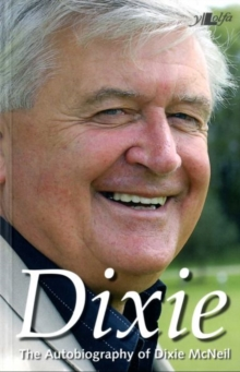 Image for Dixie - The Autobiography of Dixie McNeil