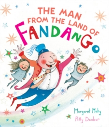Image for The man from the land of Fandango