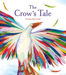 Image for The crow's tale  : a Lenni Lenape Native American legend