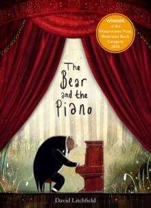The bear and the piano - Litchfield, David
