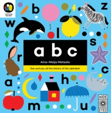 Image for abc  : see and say all the letters of the alphabet