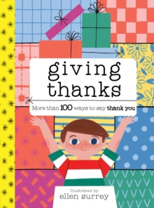 Image for Giving thanks  : more than 100 ways to say thank you