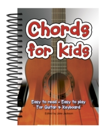 Image for Chords For Kids : Easy to Read, Easy to Play, For Guitar & Keyboard