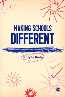 Image for Making schools different  : alternative approaches to educating young people