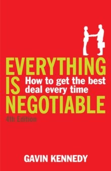Image for Everything is negotiable  : how to get the best deal every time