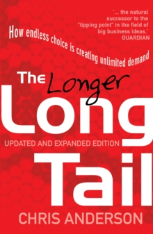 Image for The longer long tail  : how endless choice is creating unlimited demand